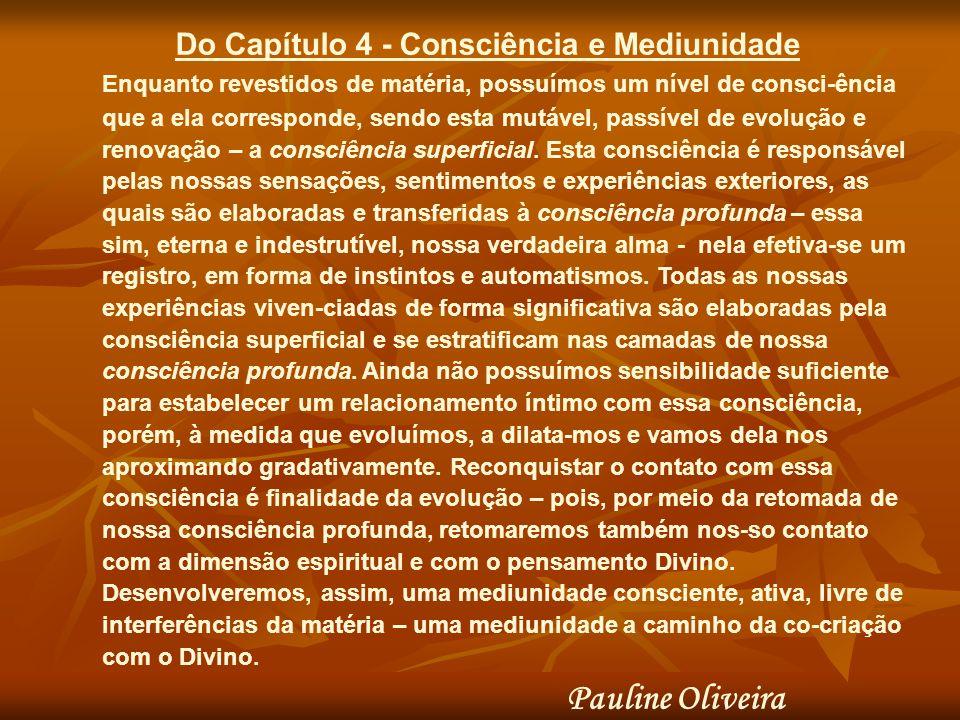 Do Capítulo 4 - Consciência e Mediunidade