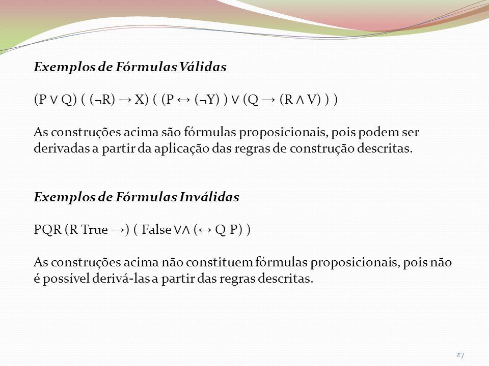 Exemplos de Fórmulas Válidas