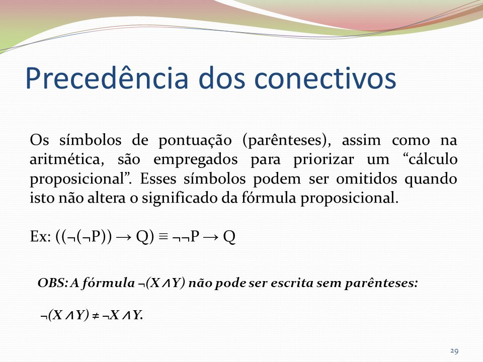 Precedência dos conectivos