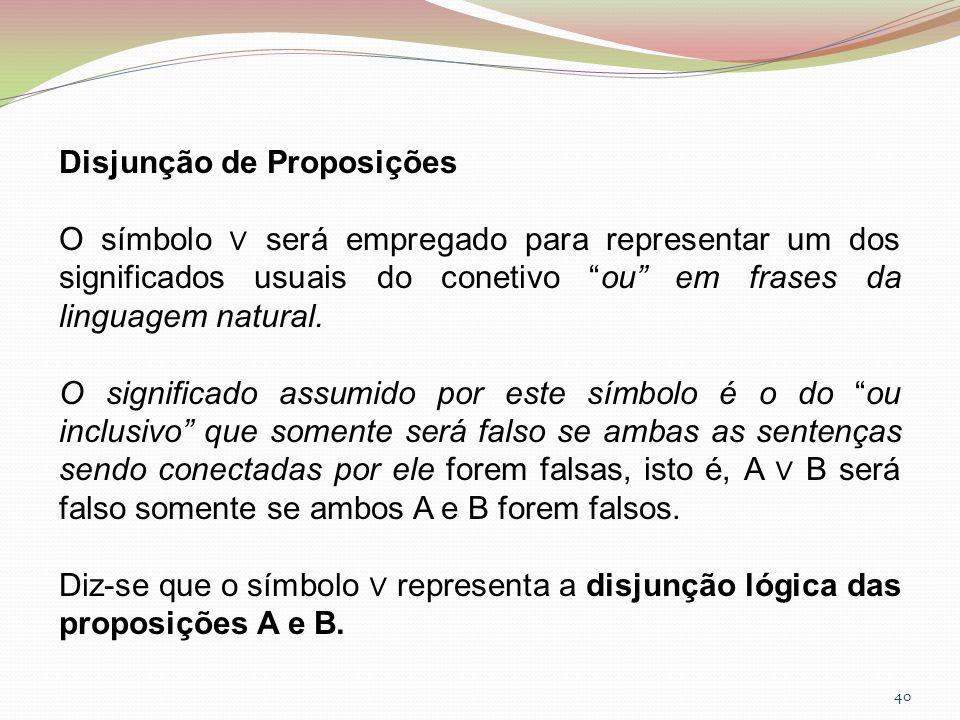 Disjunção de Proposições