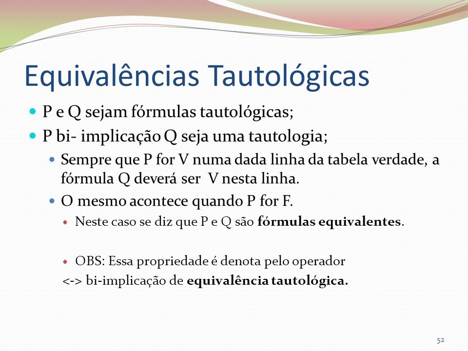 Equivalências Tautológicas