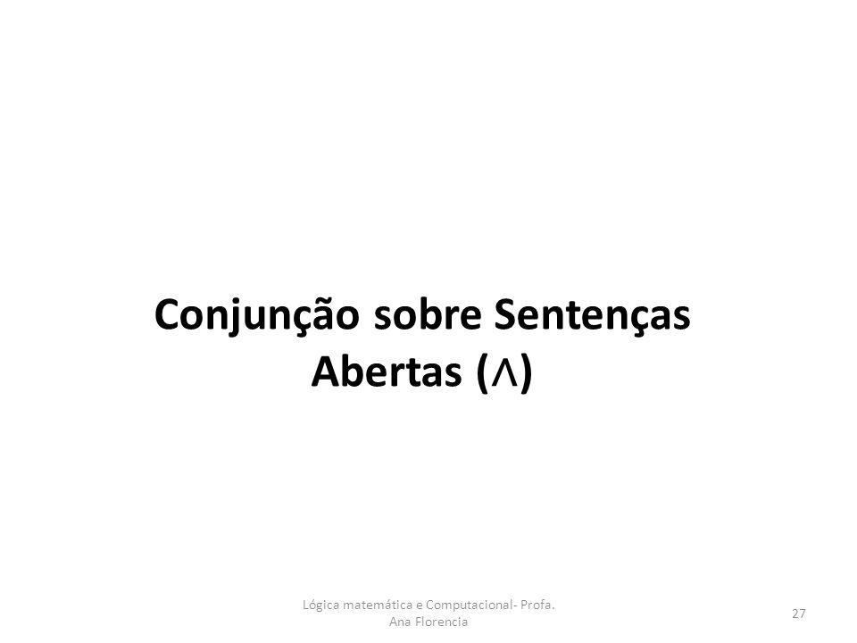 Conjunção sobre Sentenças Abertas (∧)