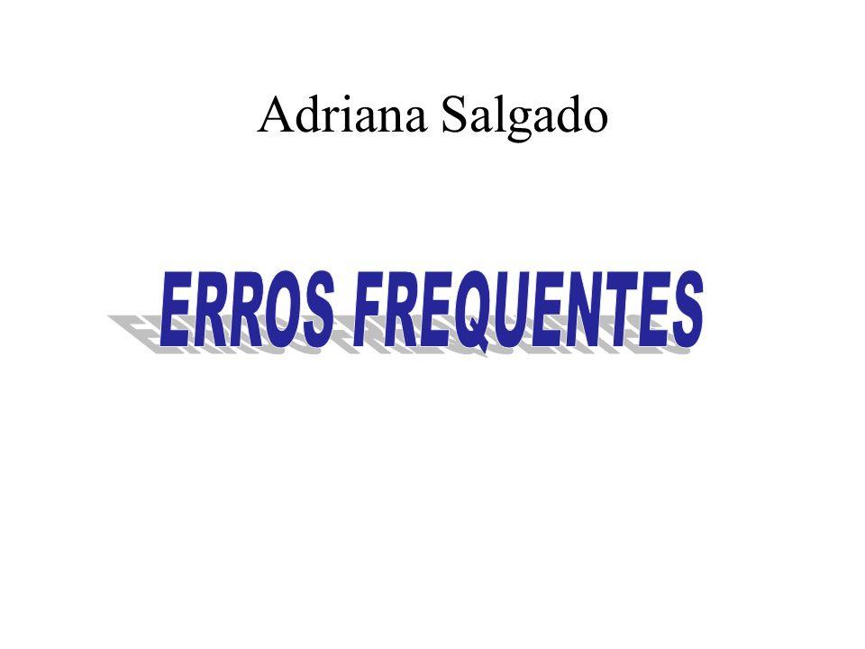 Adriana Salgado ERROS FREQUENTES