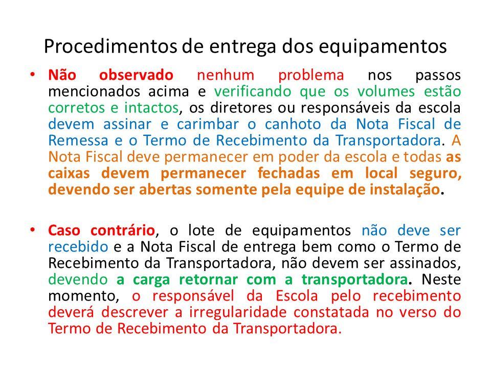 Procedimentos de entrega dos equipamentos