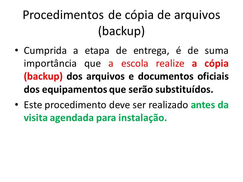 Procedimentos de cópia de arquivos (backup)