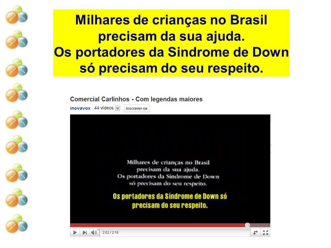 Milhares de crianças no Brasil precisam da sua ajuda.