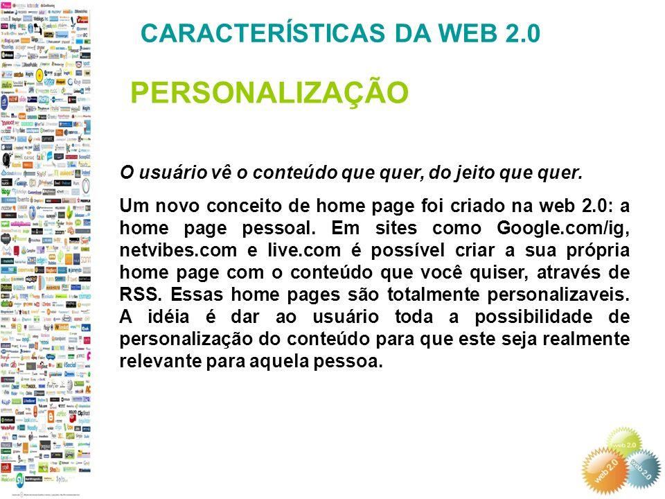 PERSONALIZAÇÃO CARACTERÍSTICAS DA WEB 2.0