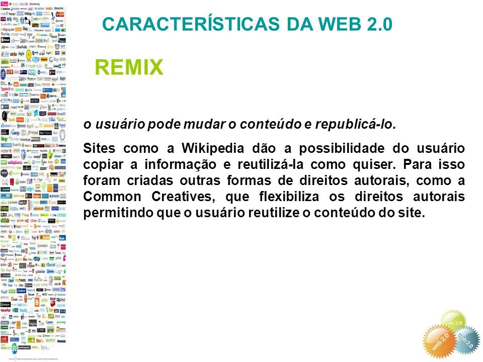 REMIX CARACTERÍSTICAS DA WEB 2.0
