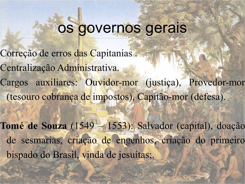 os governos gerais Correção de erros das Capitanias .