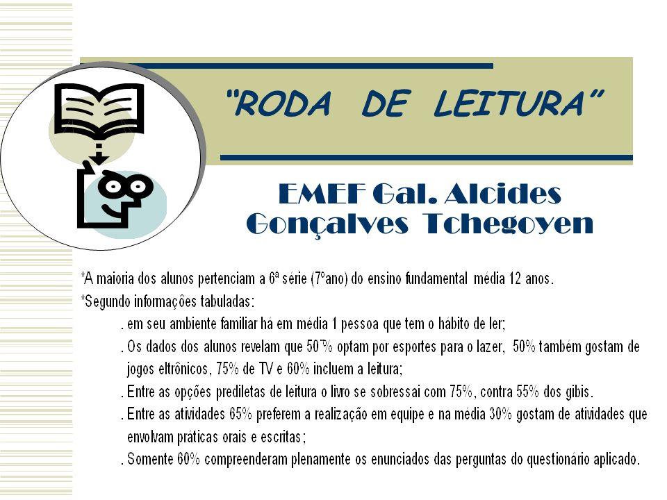 EMEF Gal. Alcides Gonçalves Tchegoyen