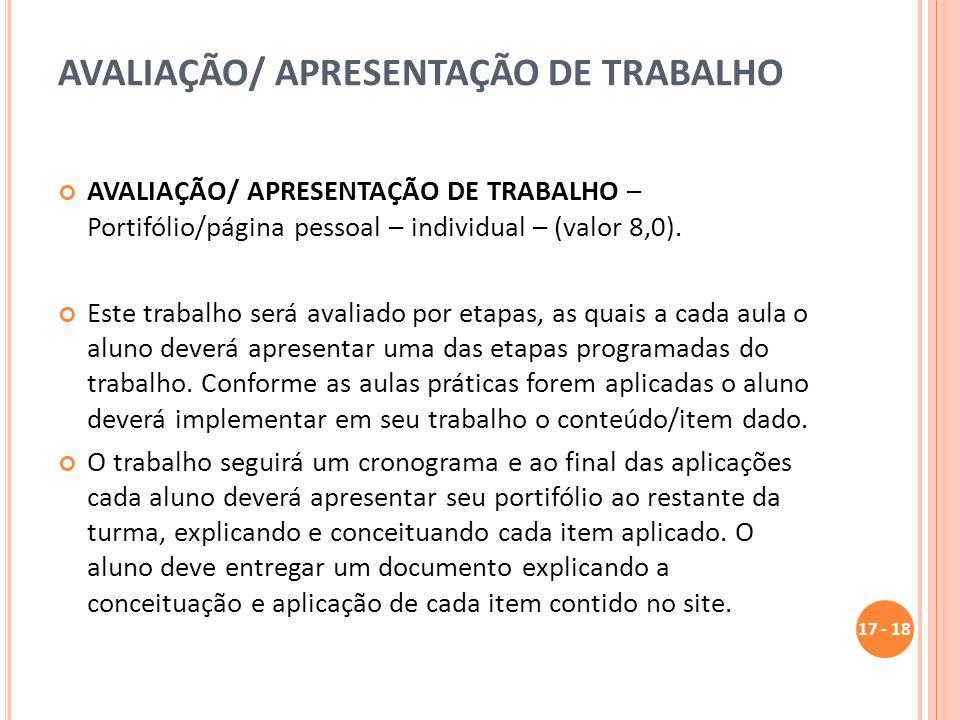 AVALIAÇÃO/ APRESENTAÇÃO DE TRABALHO