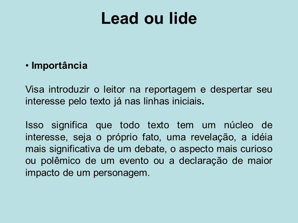 Lead ou lide Importância