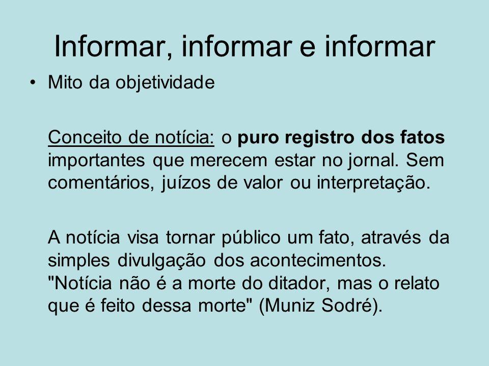 Informar, informar e informar