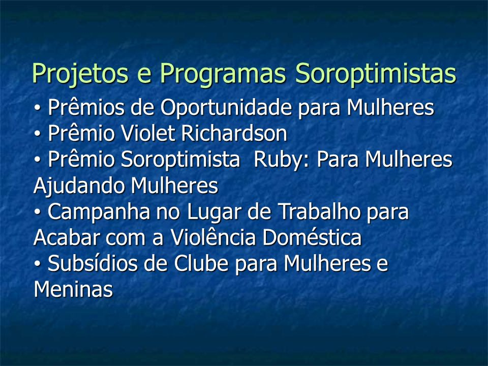 Projetos e Programas Soroptimistas