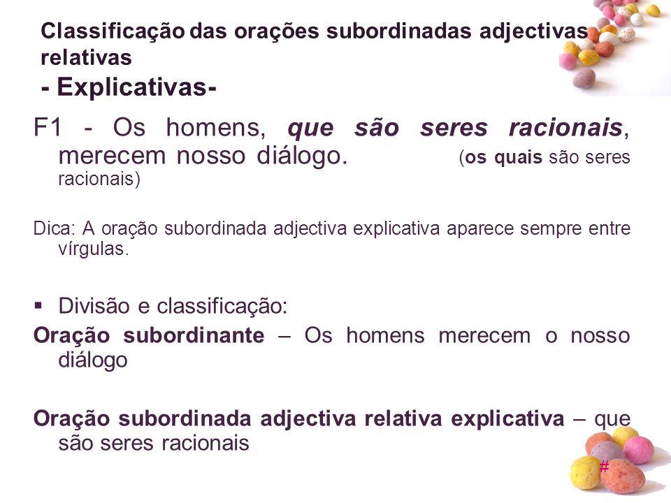 Classificação das orações subordinadas adjectivas relativas - Explicativas-