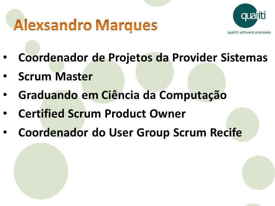 Alexsandro Marques Coordenador de Projetos da Provider Sistemas