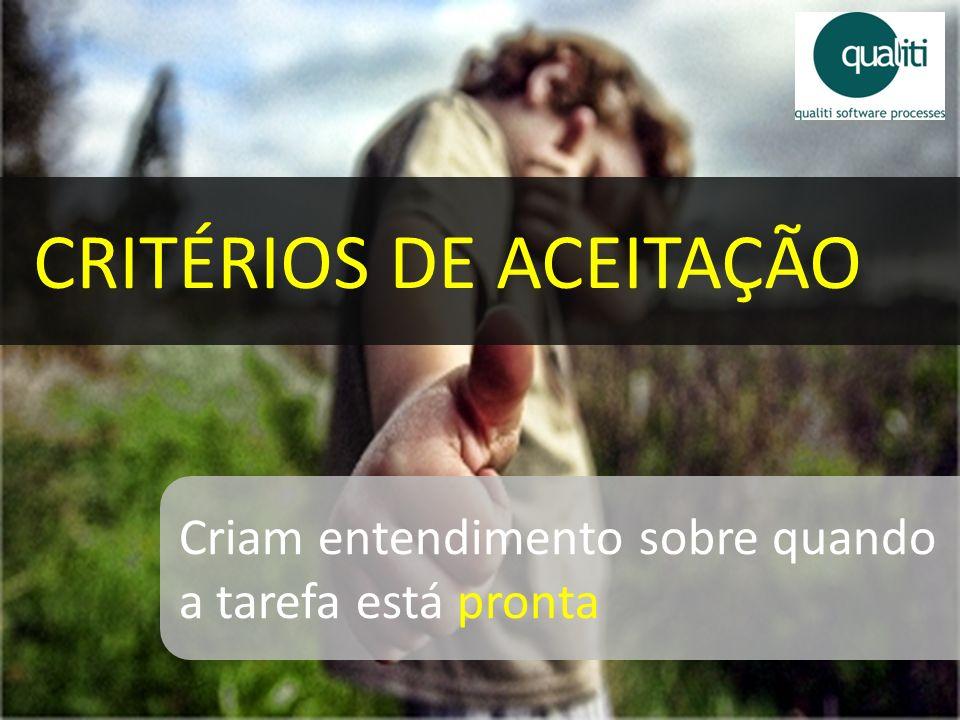 CRITÉRIOS DE ACEITAÇÃO