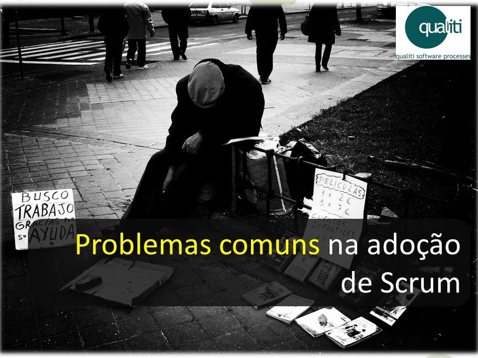 Problemas comuns na adoção de Scrum