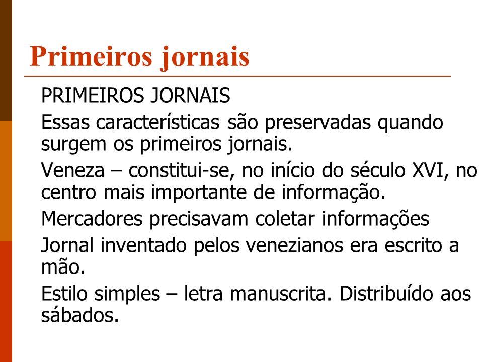 Primeiros jornais PRIMEIROS JORNAIS