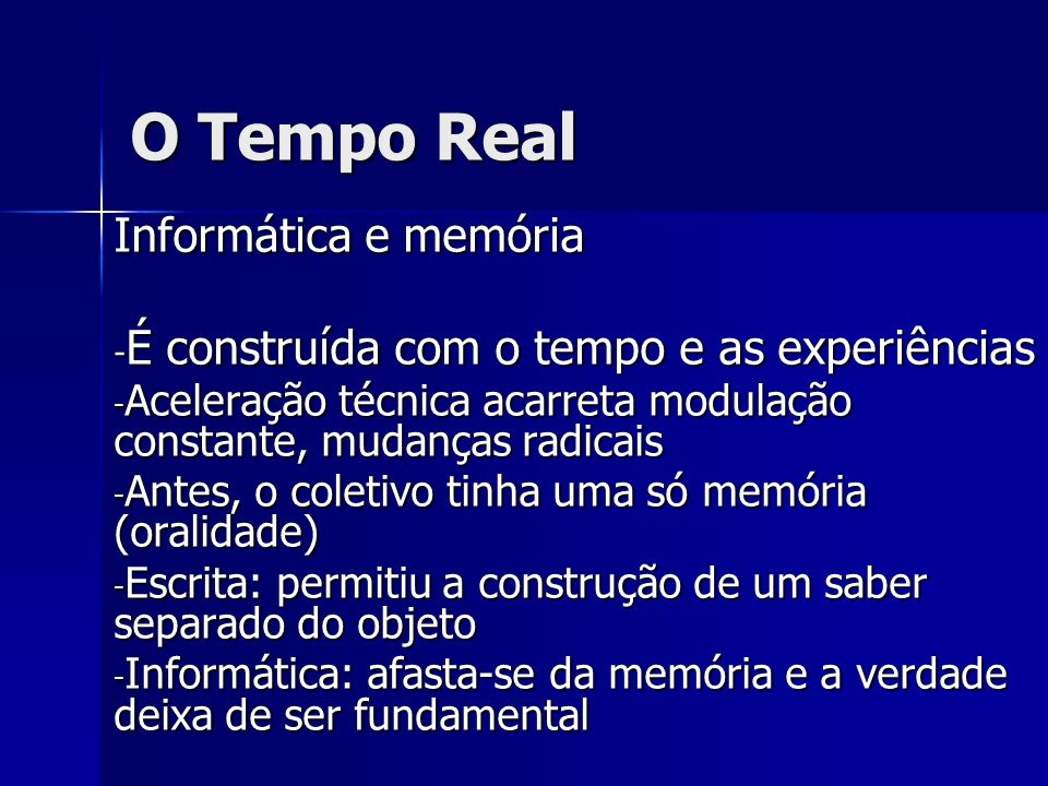 O Tempo Real Informática e memória