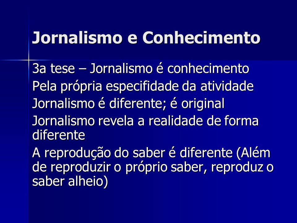 Jornalismo e Conhecimento