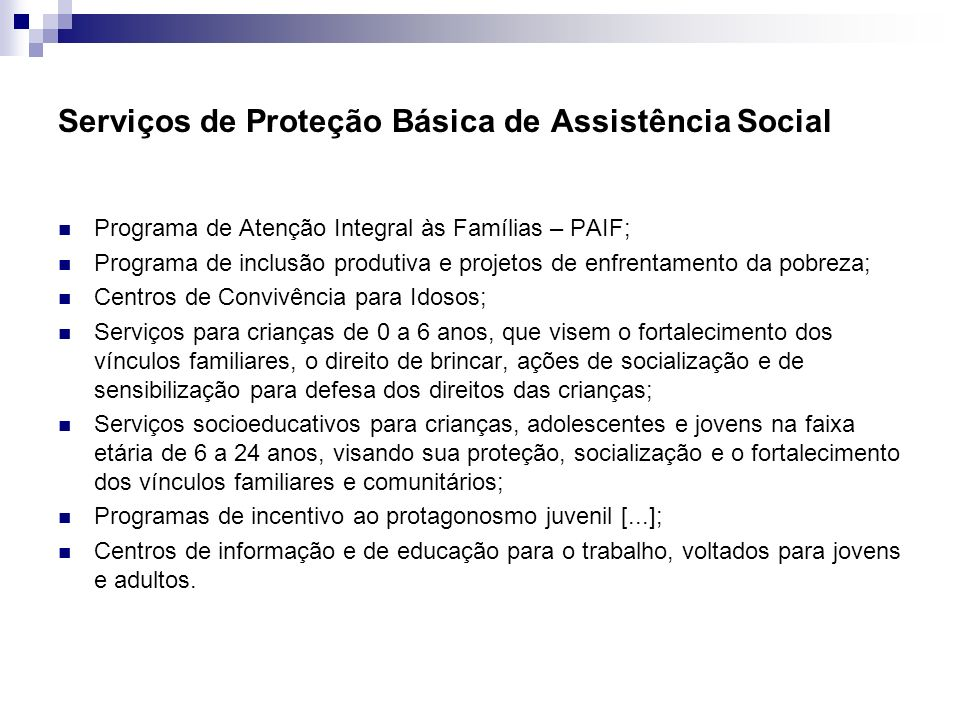 Serviços de Proteção Básica de Assistência Social