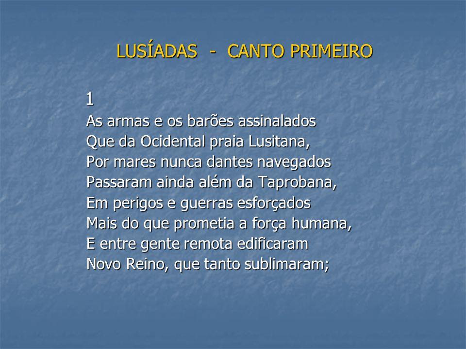 LUSÍADAS - CANTO PRIMEIRO