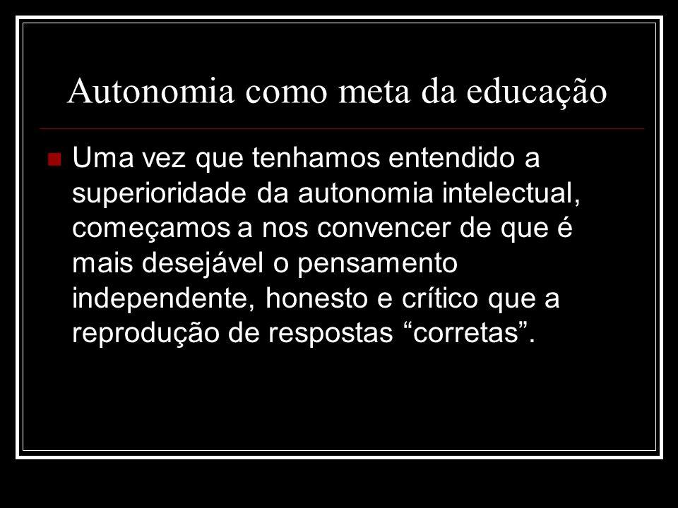 Autonomia como meta da educação