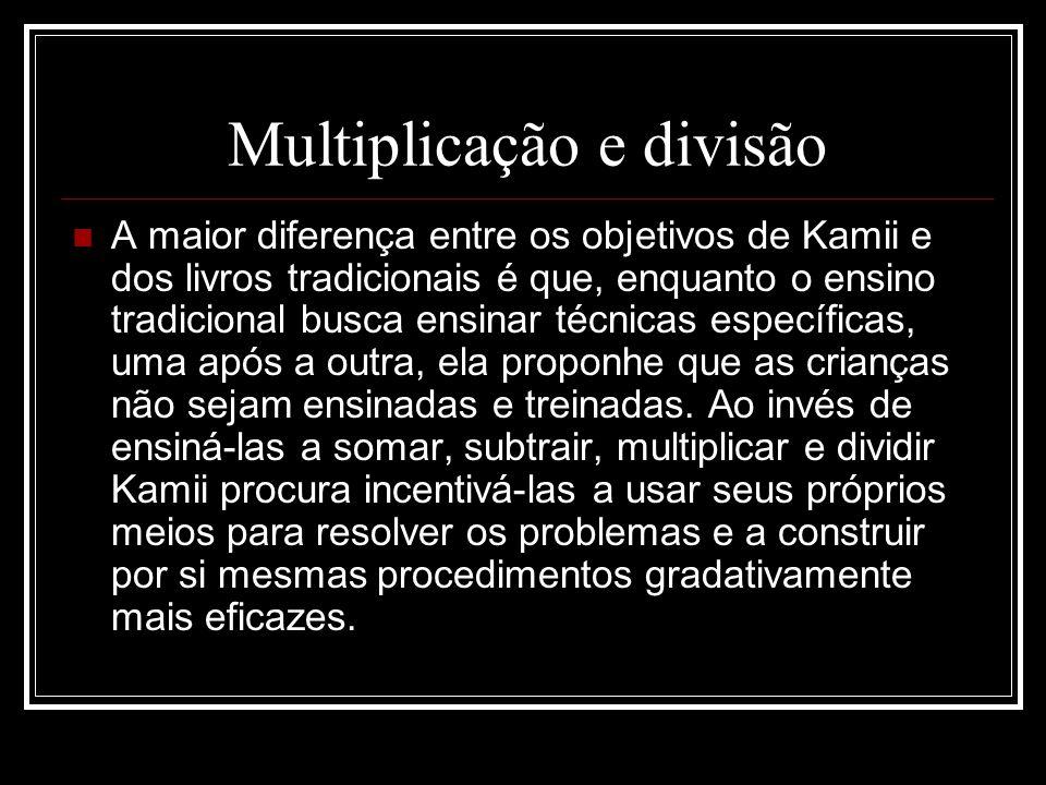Multiplicação e divisão