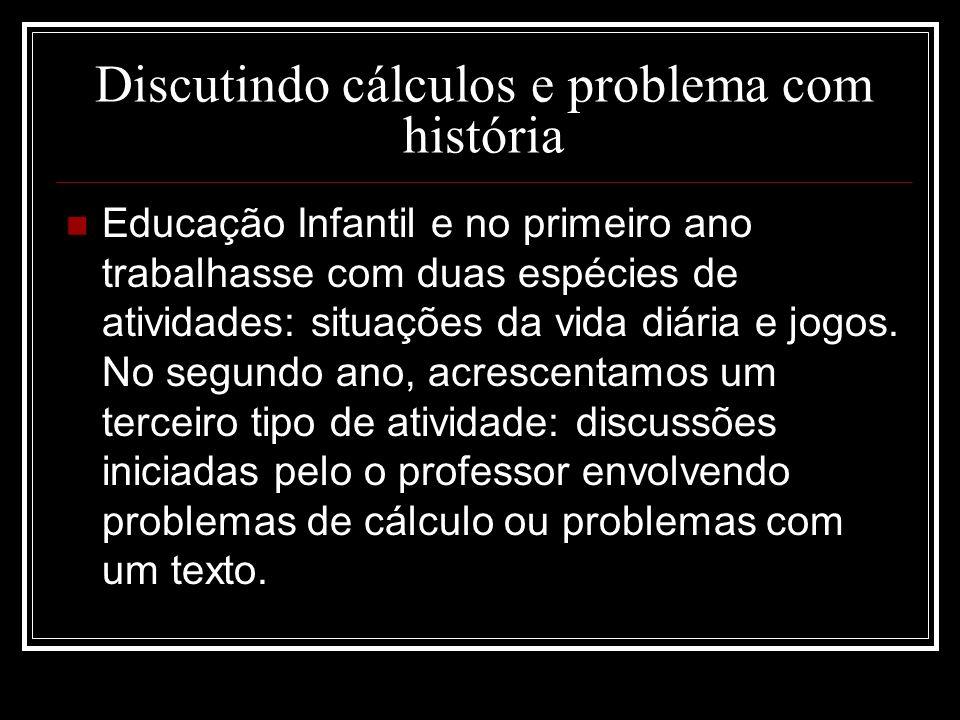 Discutindo cálculos e problema com história