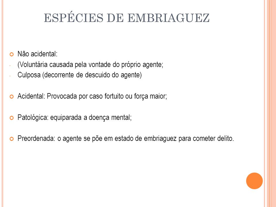 ESPÉCIES DE EMBRIAGUEZ