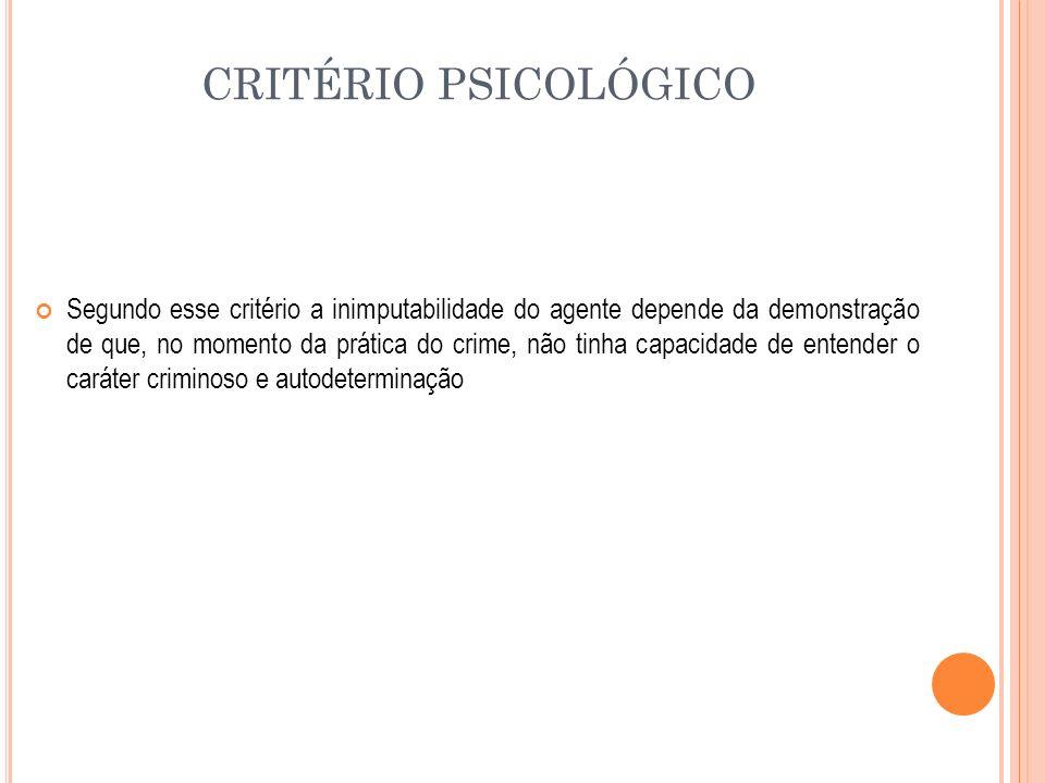 CRITÉRIO PSICOLÓGICO