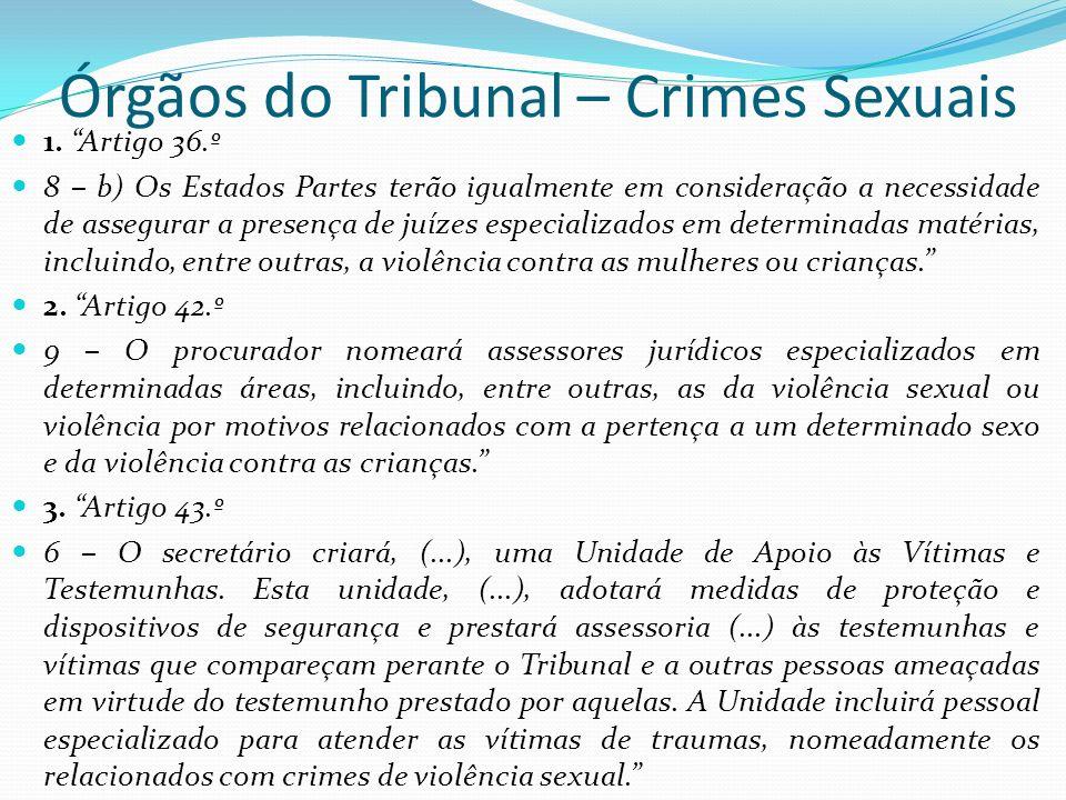 Órgãos do Tribunal – Crimes Sexuais