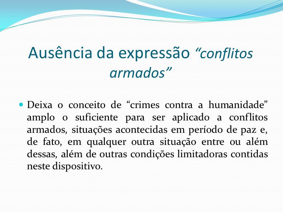 Ausência da expressão conflitos armados