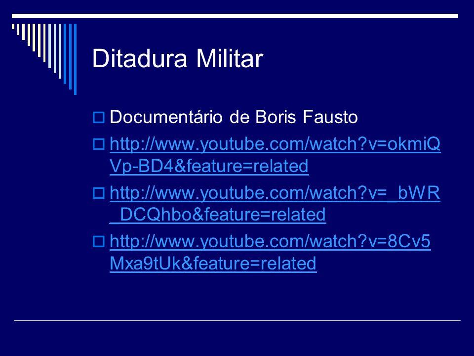 Ditadura Militar Documentário de Boris Fausto