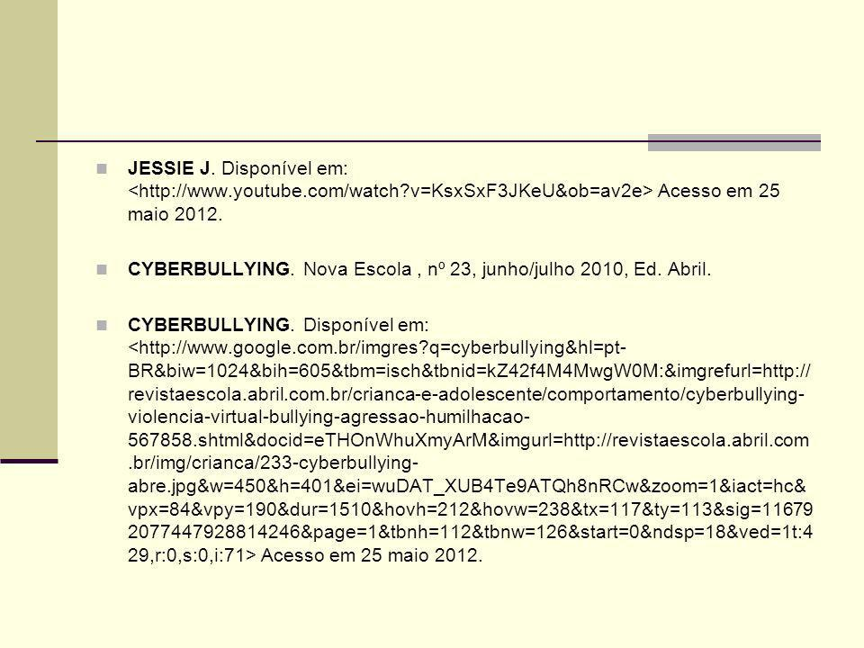 JESSIE J. Disponível em: <http://www. youtube. com/watch