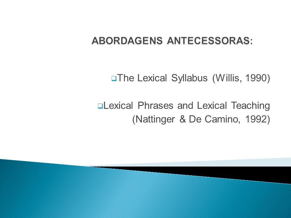 ABORDAGENS ANTECESSORAS: