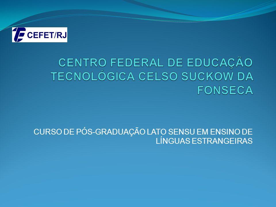 CENTRO FEDERAL DE EDUCAÇÃO TECNOLÓGICA CELSO SUCKOW DA FONSECA