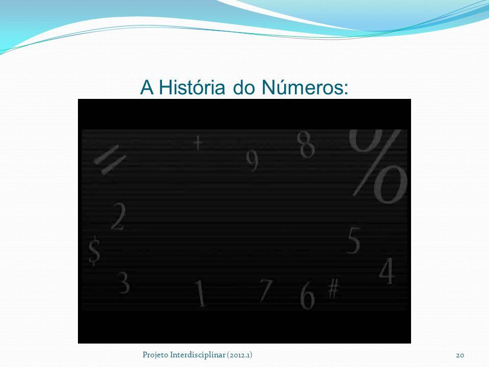 A História do Números: Projeto Interdisciplinar (2012.1)