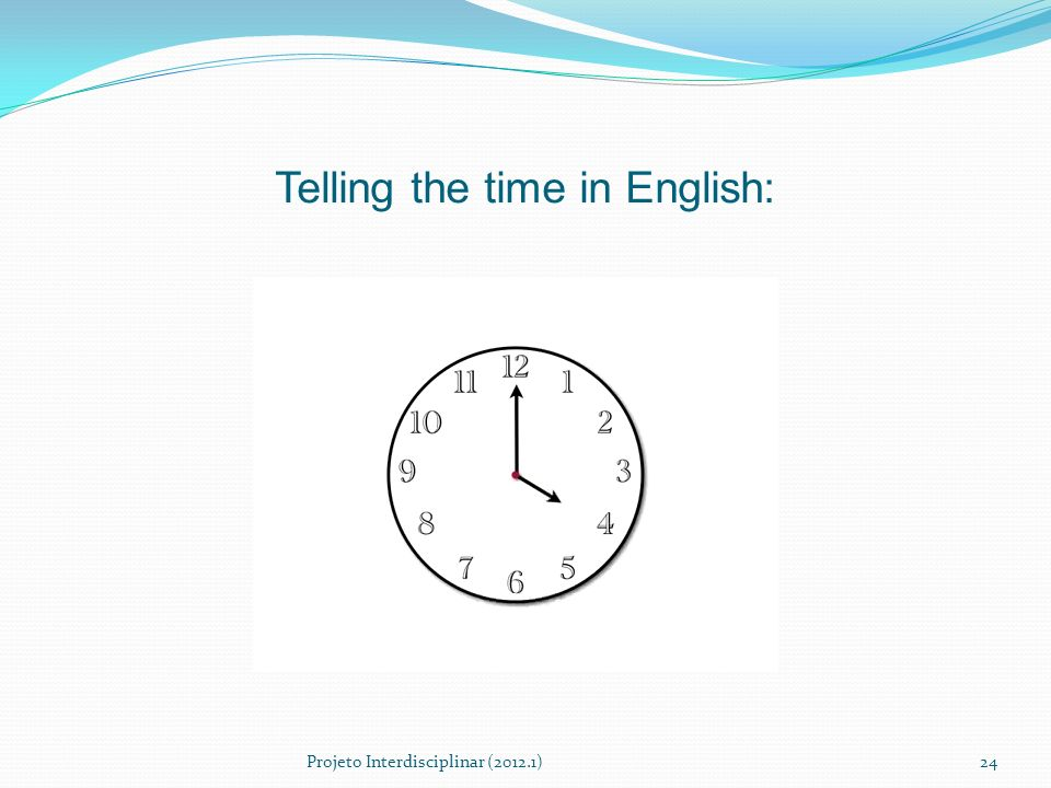 Telling the time in English: