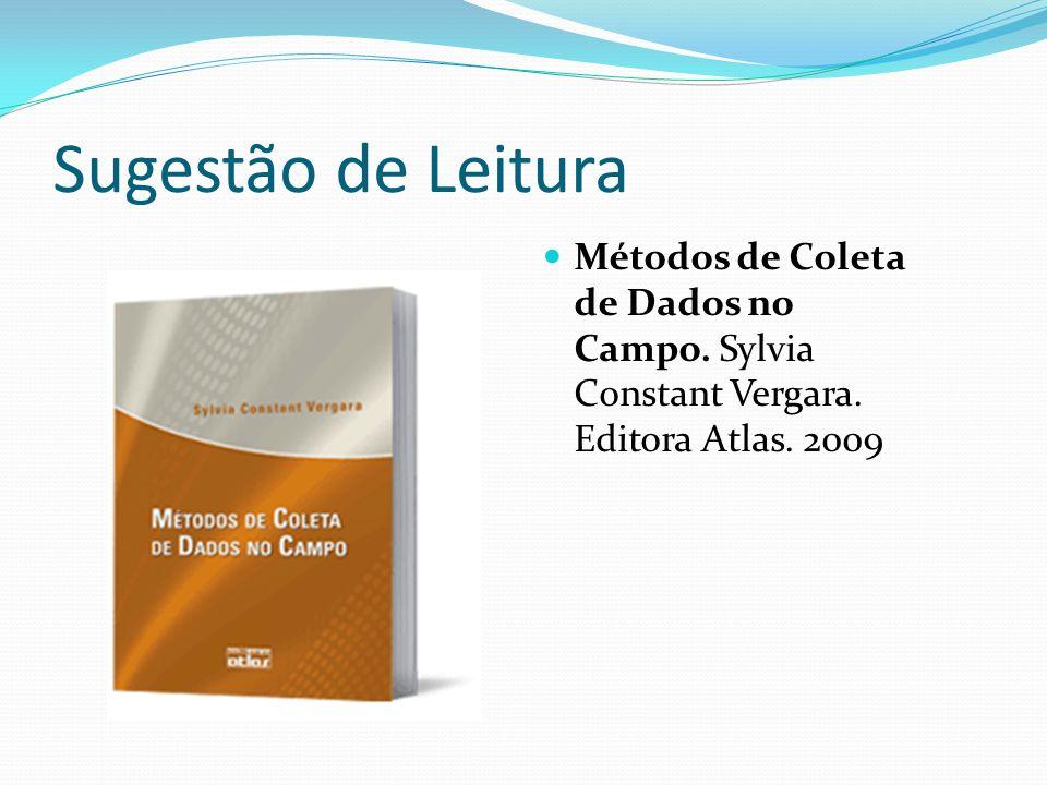 Sugestão de Leitura Métodos de Coleta de Dados no Campo.