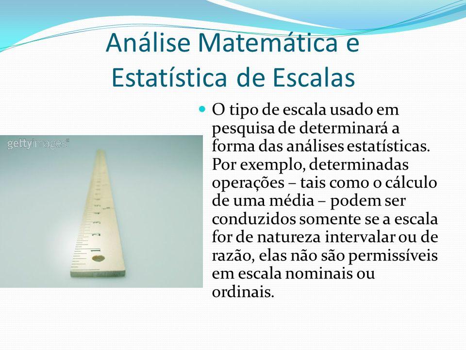 Análise Matemática e Estatística de Escalas