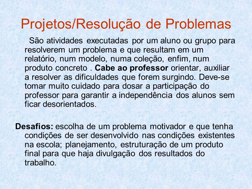 Projetos/Resolução de Problemas