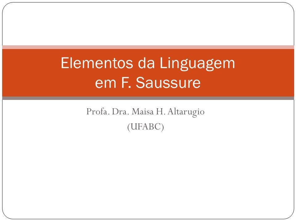 Elementos da Linguagem em F. Saussure