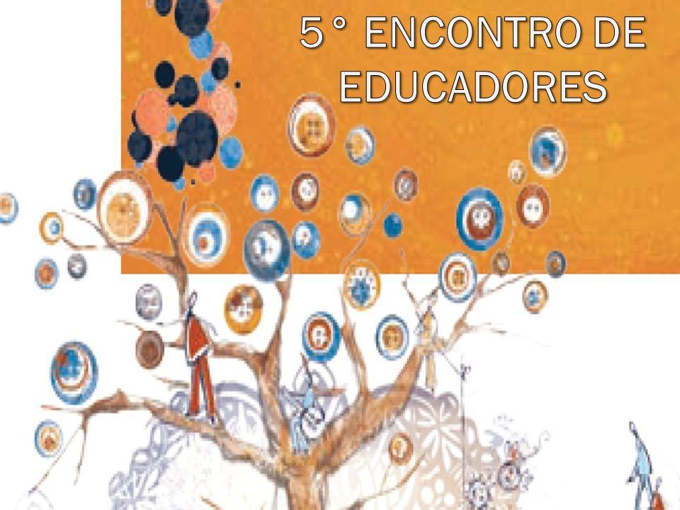 5° ENCONTRO DE EDUCADORES