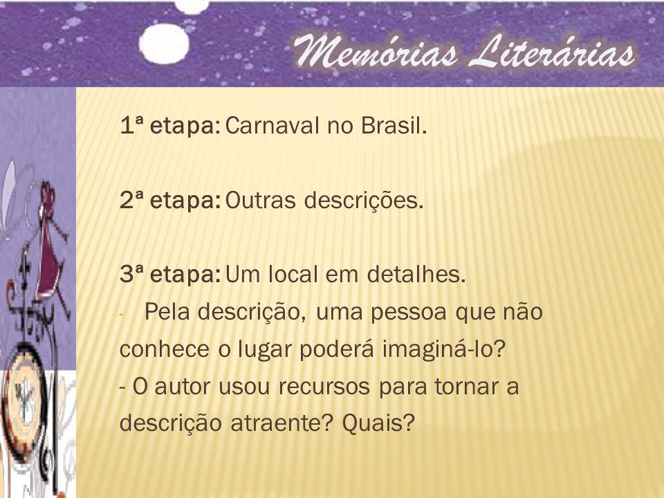 Memórias Literárias 1ª etapa: Carnaval no Brasil.