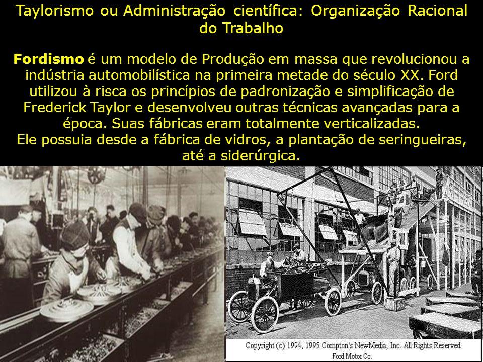 Taylorismo ou Administração científica: Organização Racional do Trabalho