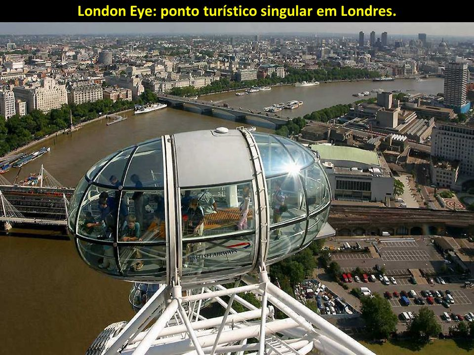 London Eye: ponto turístico singular em Londres.
