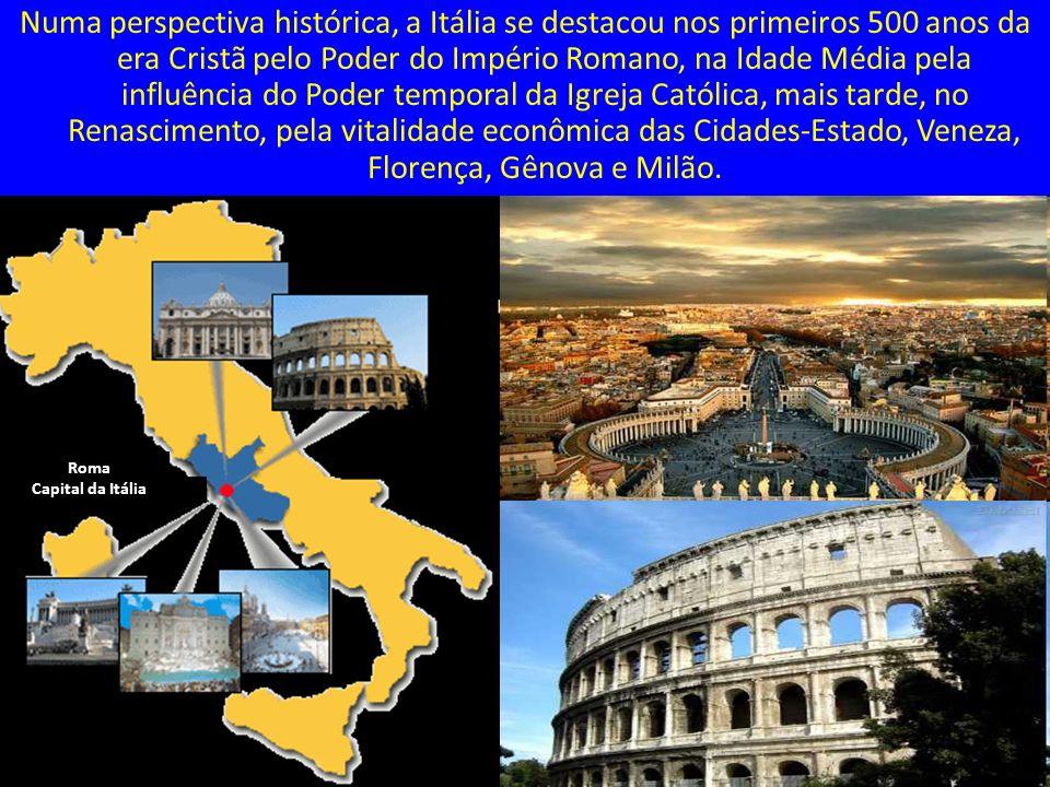 Numa perspectiva histórica, a Itália se destacou nos primeiros 500 anos da era Cristã pelo Poder do Império Romano, na Idade Média pela influência do Poder temporal da Igreja Católica, mais tarde, no Renascimento, pela vitalidade econômica das Cidades-Estado, Veneza, Florença, Gênova e Milão.