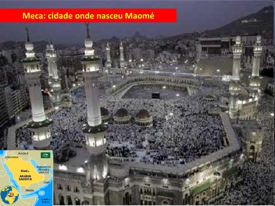Meca: cidade onde nasceu Maomé